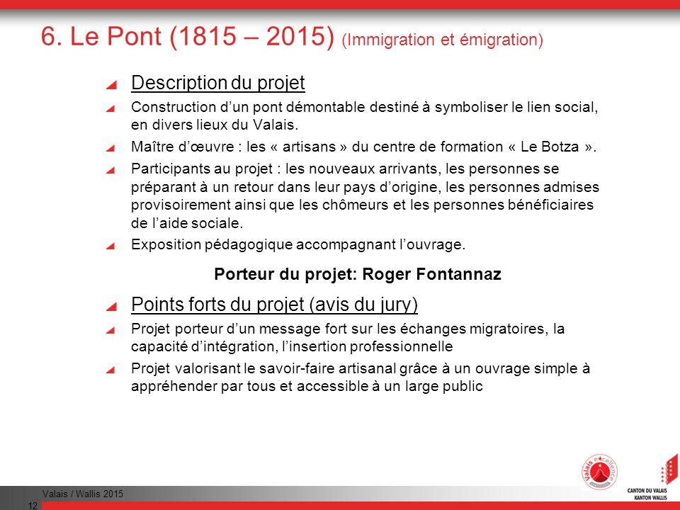 6. Le Pont (1815 – 2015) (Immigration et émigration)