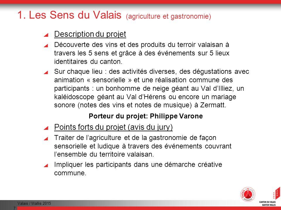 1. Les Sens du Valais (agriculture et gastronomie)