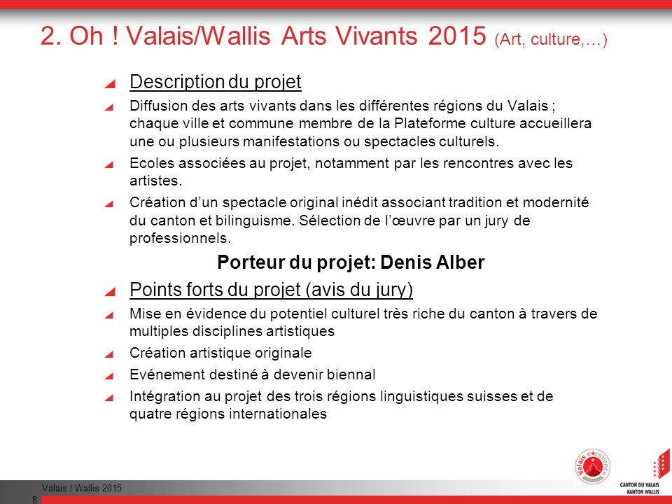 2. Oh ! Valais/Wallis Arts Vivants 2015 (Art, culture,…)