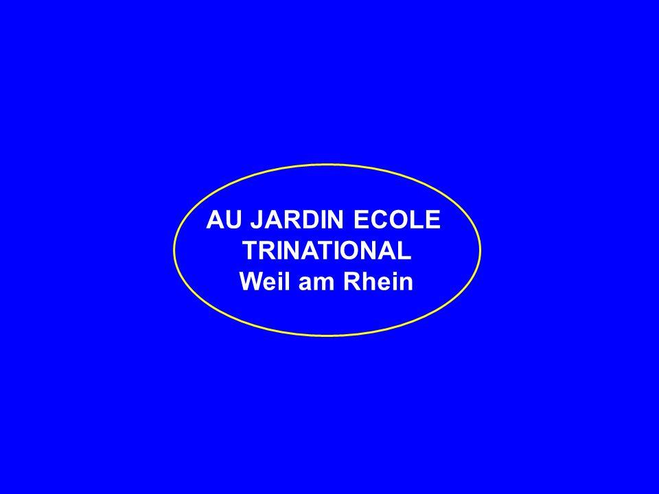 AU JARDIN ECOLE TRINATIONAL Weil am Rhein
