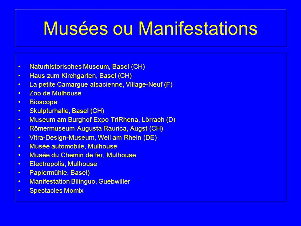 Musées ou Manifestations