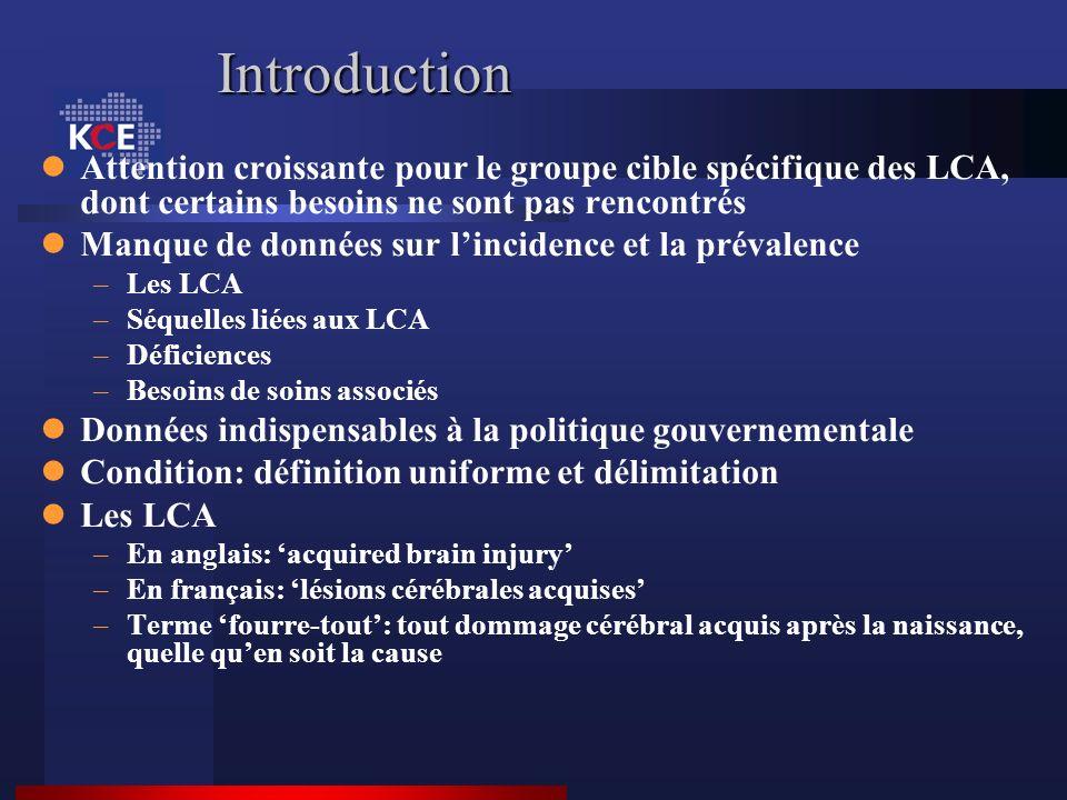 Introduction Attention croissante pour le groupe cible spécifique des LCA, dont certains besoins ne sont pas rencontrés.