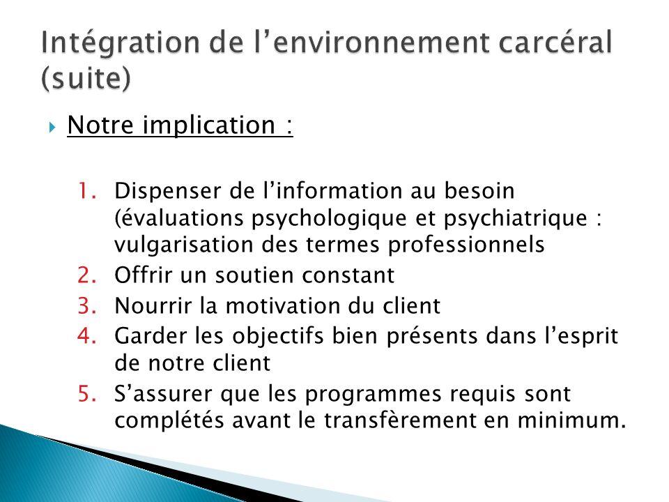 Intégration de l'environnement carcéral (suite)