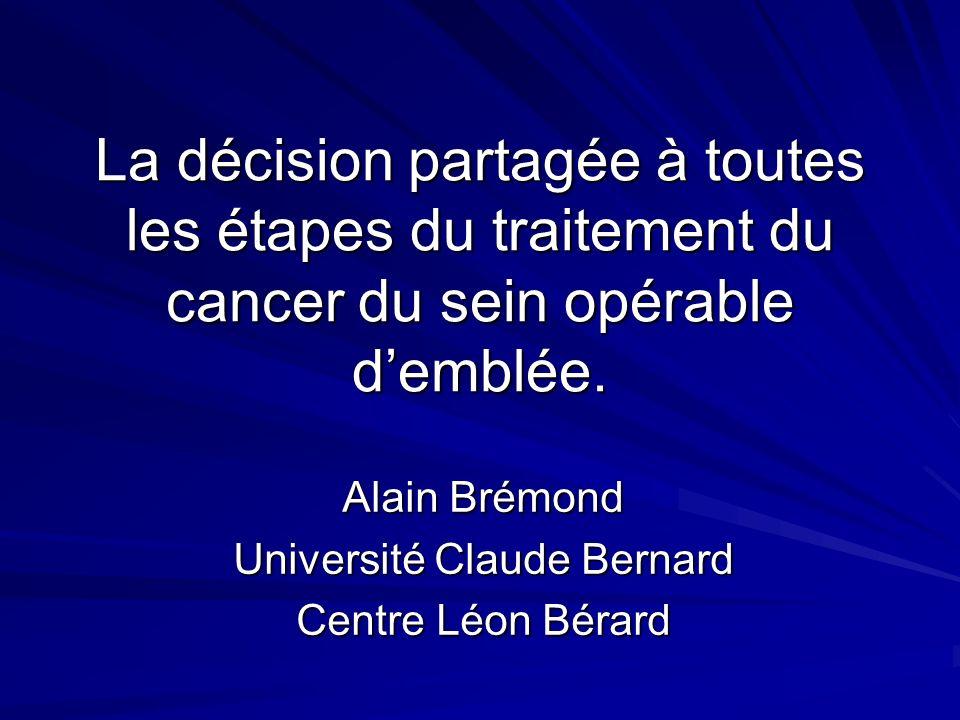 Alain Brémond Université Claude Bernard Centre Léon Bérard