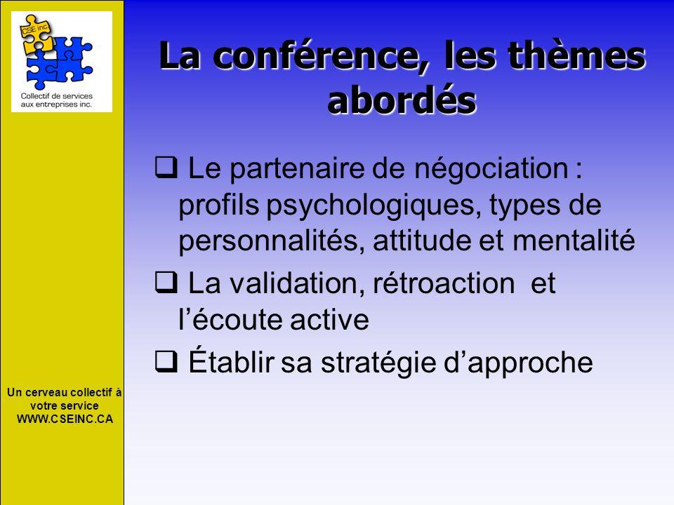 La conférence, les thèmes abordés