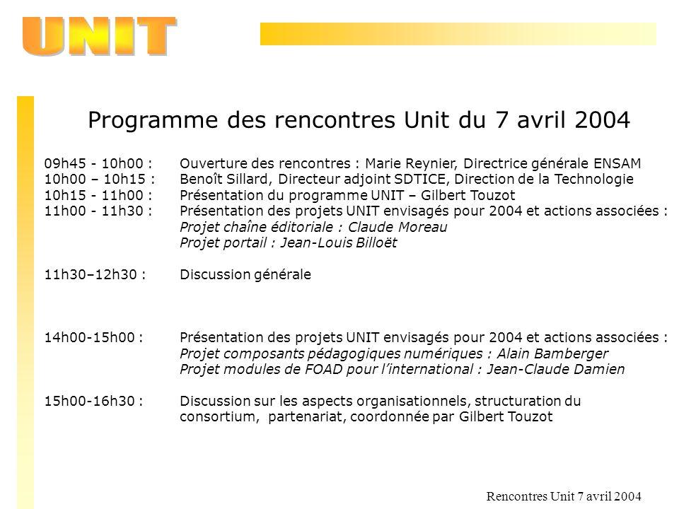 Programme des rencontres Unit du 7 avril 2004