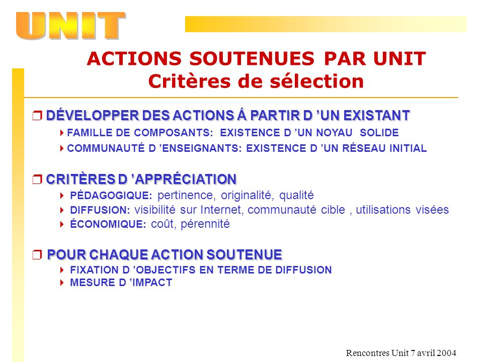 ACTIONS SOUTENUES PAR UNIT