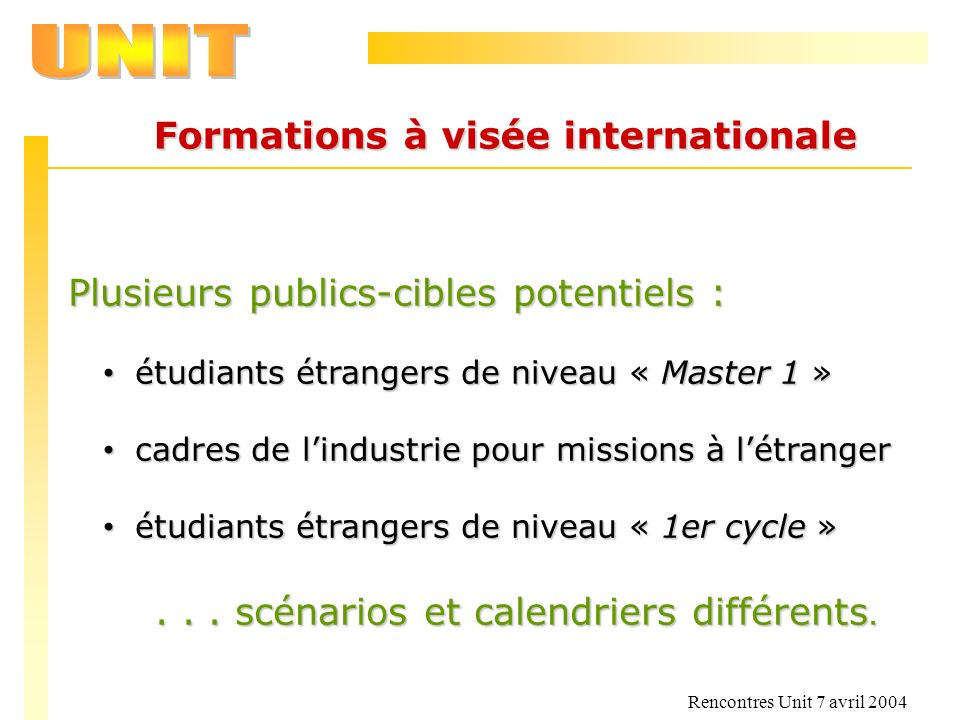 Formations à visée internationale