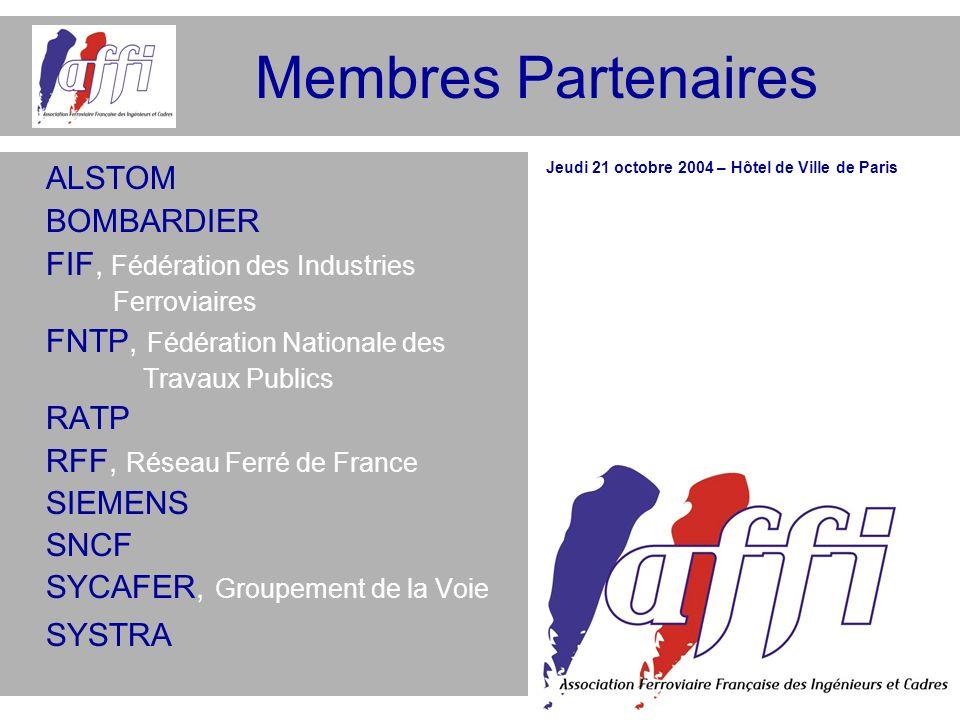 Membres Partenaires ALSTOM BOMBARDIER FIF, Fédération des Industries