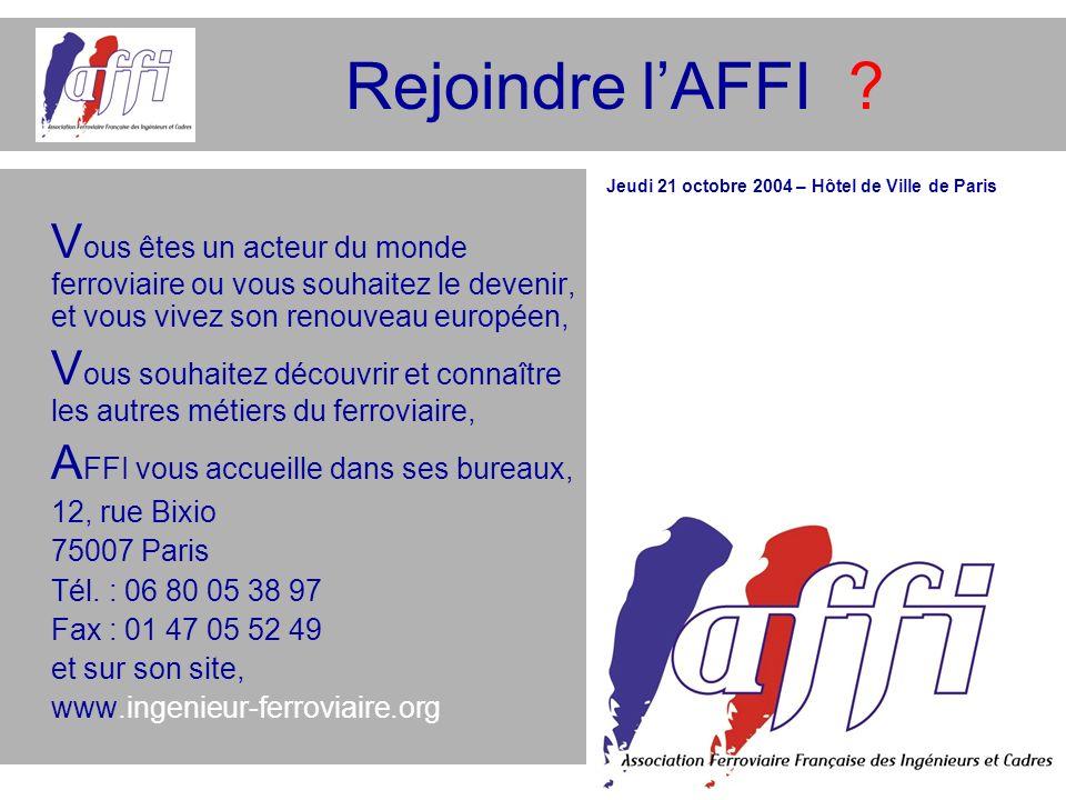 Rejoindre l'AFFI Vous êtes un acteur du monde ferroviaire ou vous souhaitez le devenir, et vous vivez son renouveau européen,