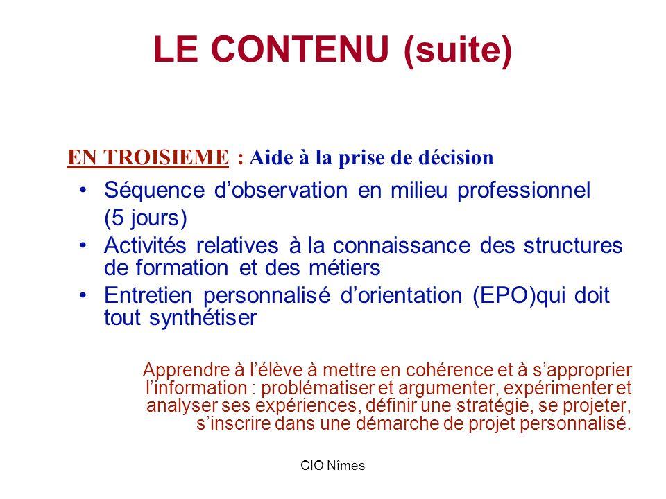 LE CONTENU (suite) Séquence d'observation en milieu professionnel