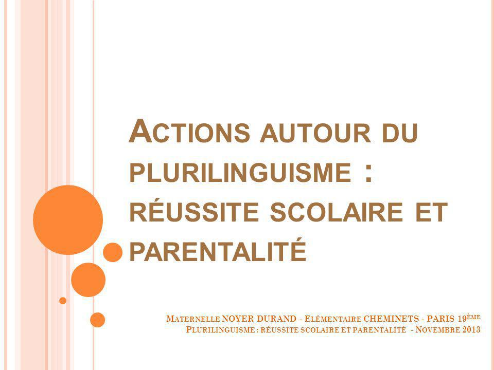 Actions autour du plurilinguisme : réussite scolaire et parentalité