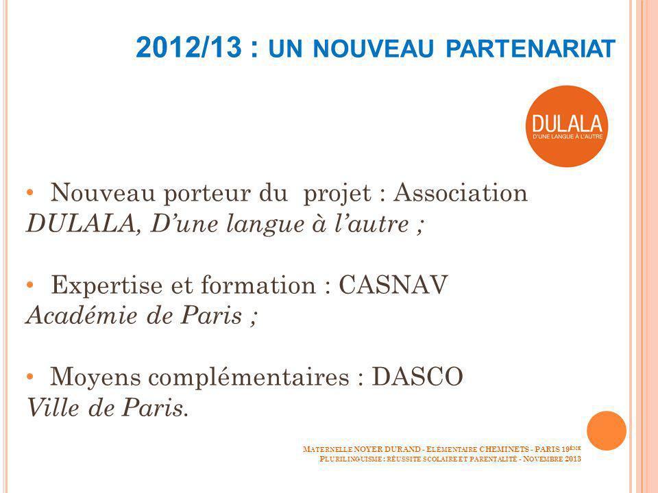 2012/13 : un nouveau partenariat