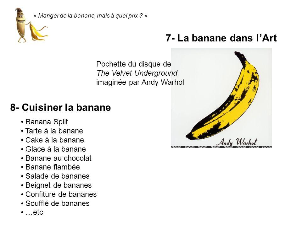 7- La banane dans l'Art 8- Cuisiner la banane Pochette du disque de