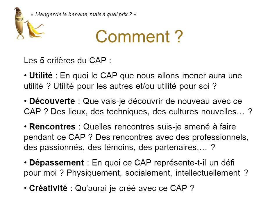 Comment Les 5 critères du CAP :