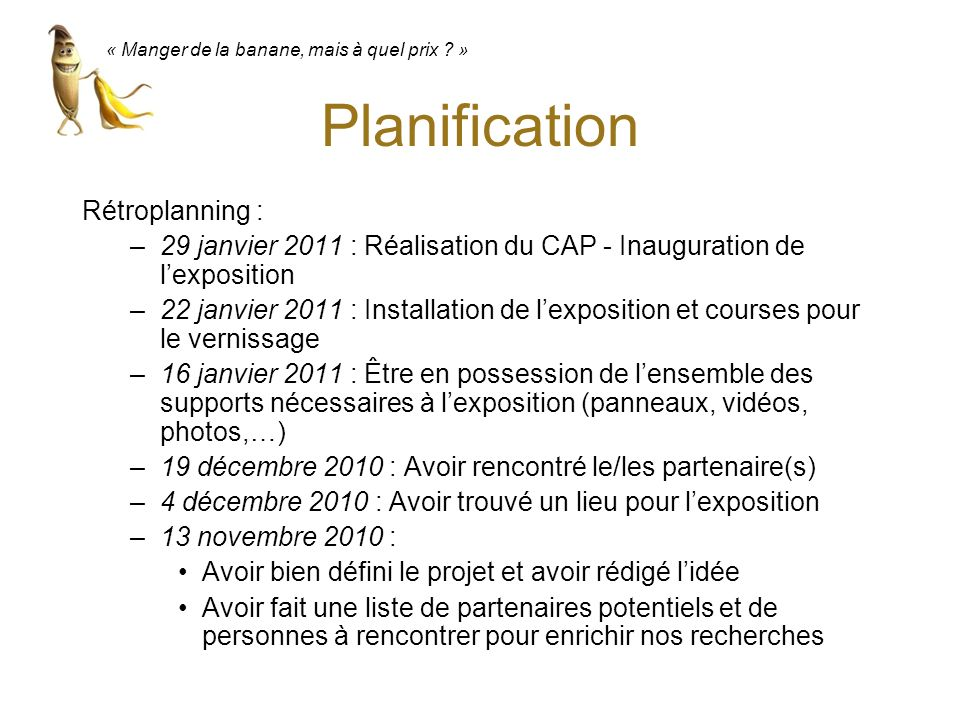 Planification Rétroplanning :
