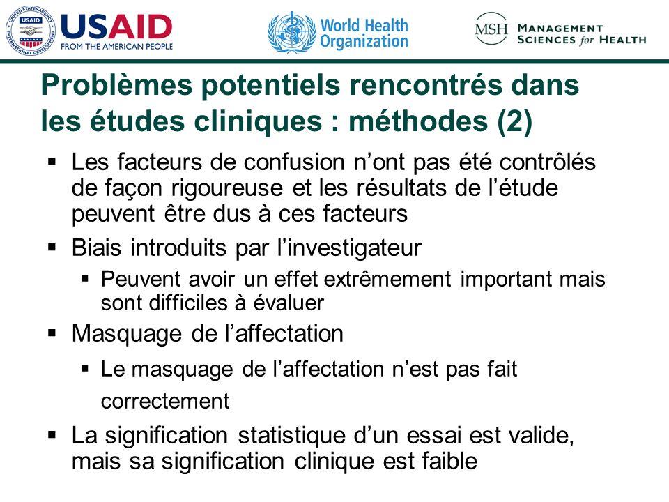Problèmes potentiels rencontrés dans les études cliniques : méthodes (2)