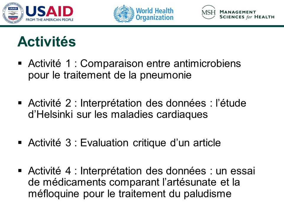 Activités Activité 1 : Comparaison entre antimicrobiens pour le traitement de la pneumonie.