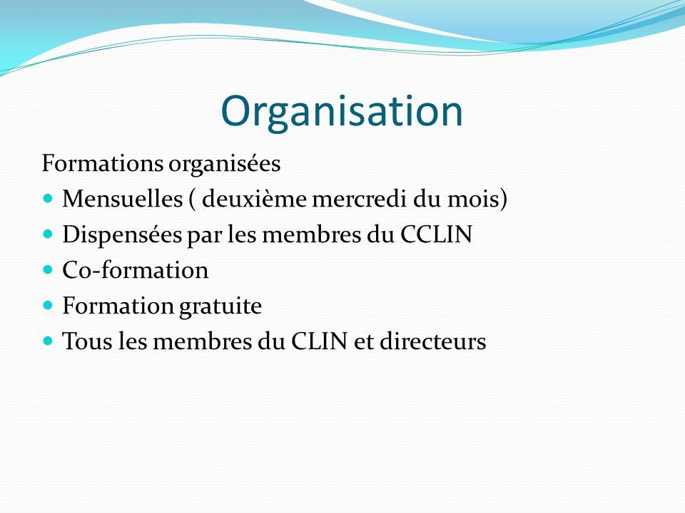 Organisation Formations organisées