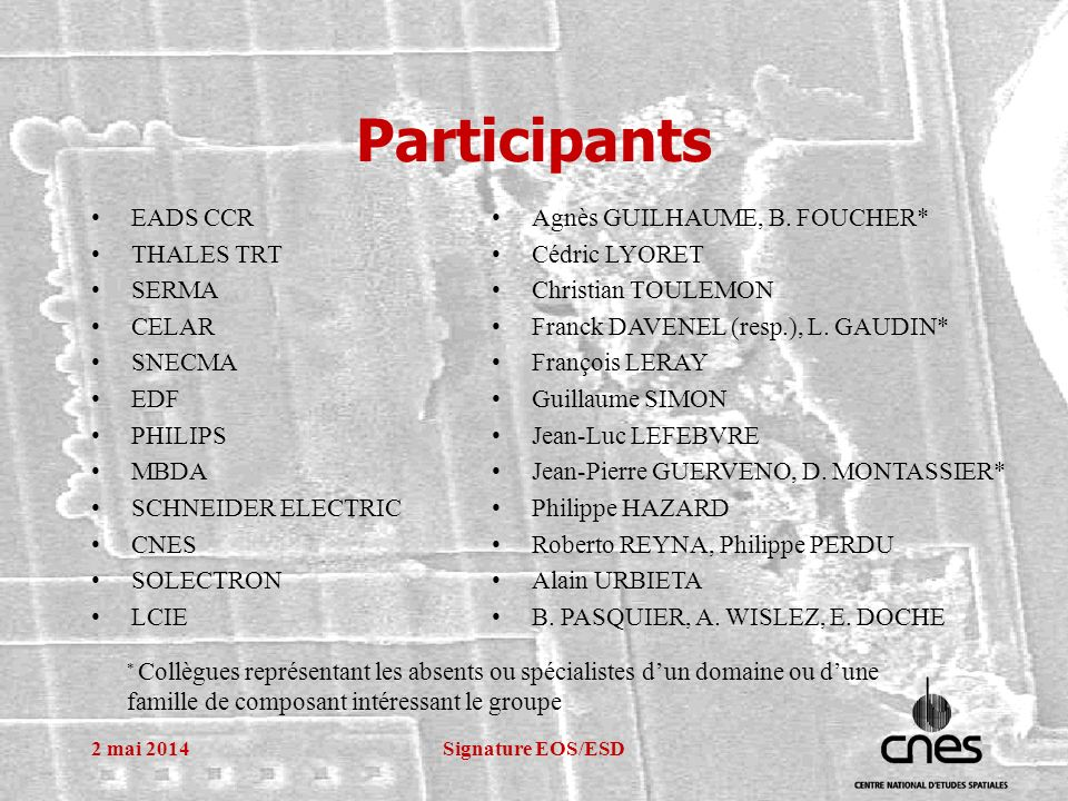 Participants EADS CCR THALES TRT SERMA CELAR SNECMA EDF PHILIPS MBDA