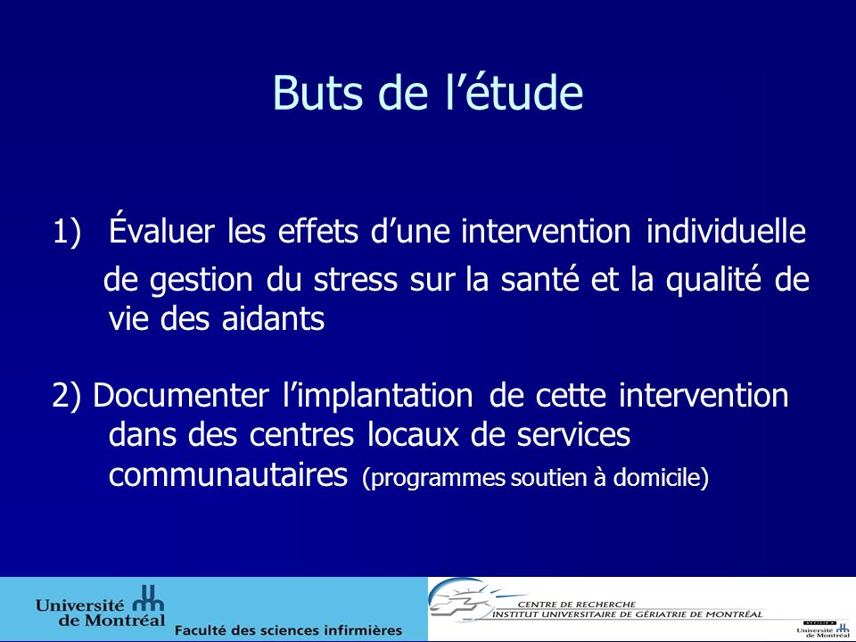 Buts de l'étude Évaluer les effets d'une intervention individuelle
