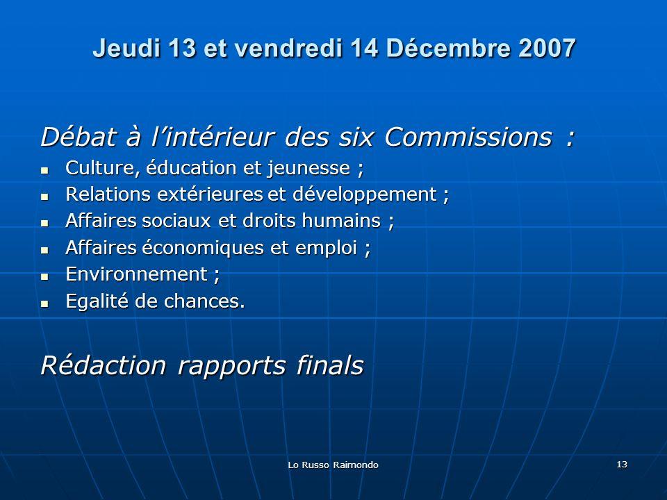 Jeudi 13 et vendredi 14 Décembre 2007