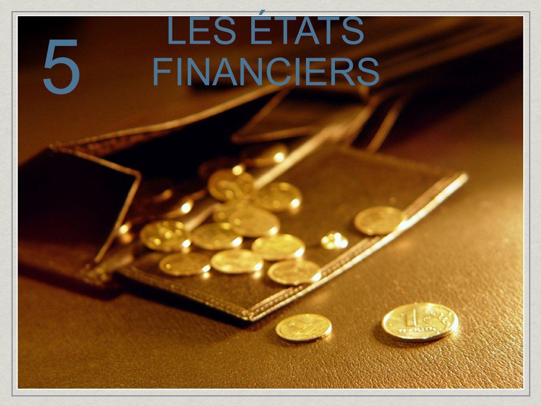 LES ÉTATS FINANCIERS 5