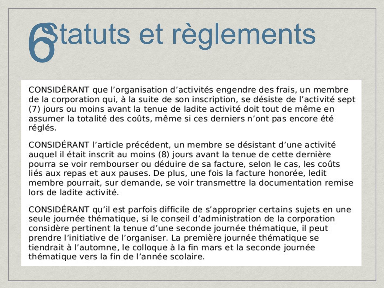 6 Statuts et règlements
