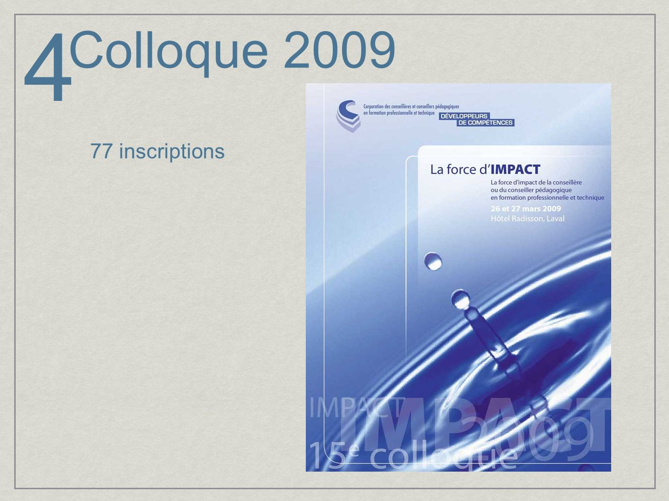 Colloque 2009 4 77 inscriptions