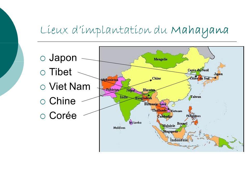 Lieux d'implantation du Mahayana