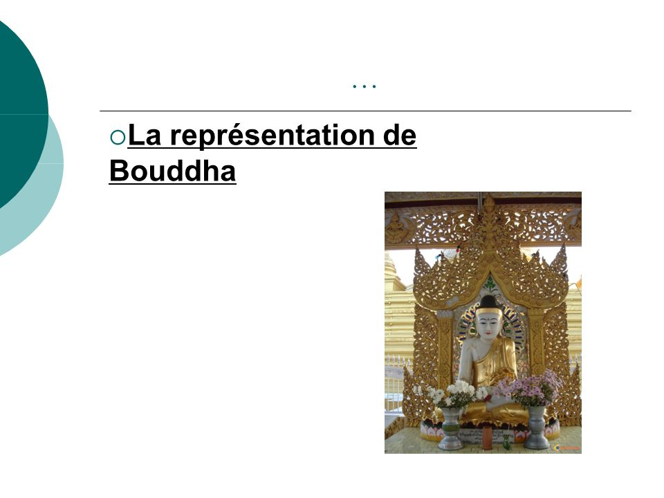 … La représentation de Bouddha