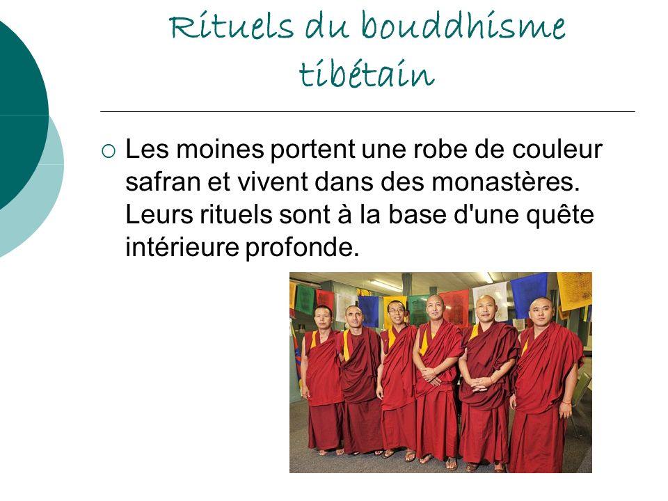 Rituels du bouddhisme tibétain