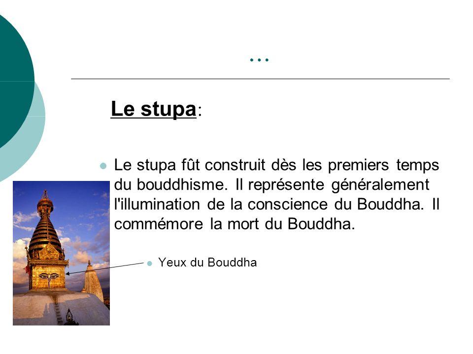 … Le stupa: