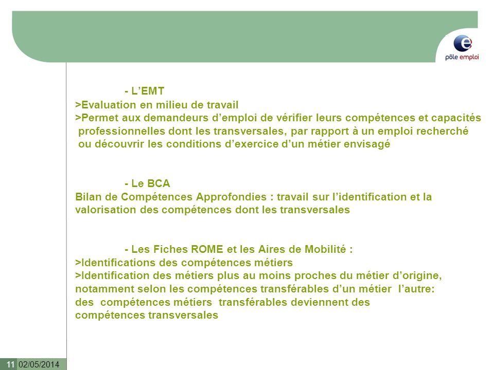 - L'EMT >Evaluation en milieu de travail