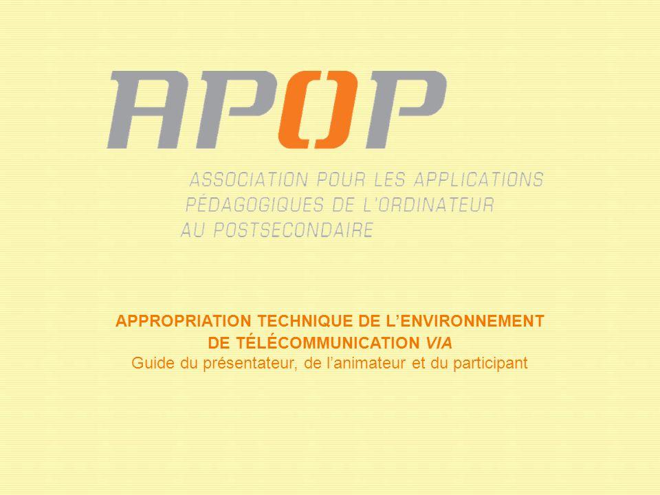 APPROPRIATION TECHNIQUE DE L'ENVIRONNEMENT DE TÉLÉCOMMUNICATION VIA Guide du présentateur, de l'animateur et du participant