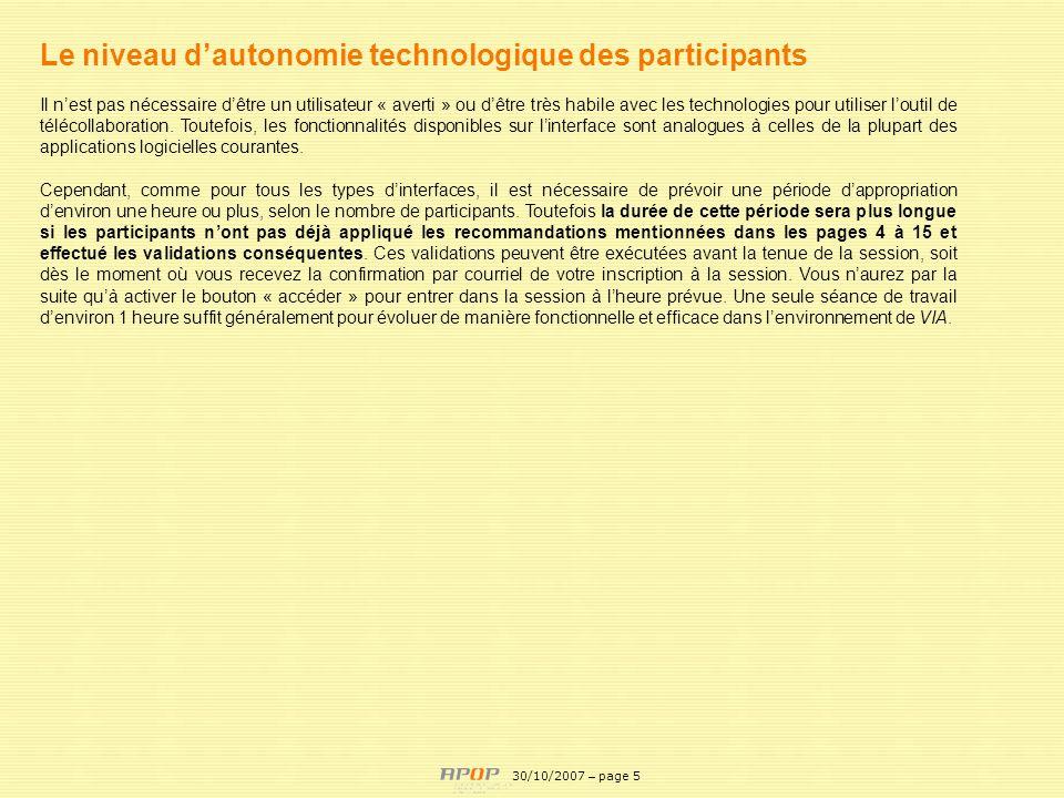 Le niveau d'autonomie technologique des participants