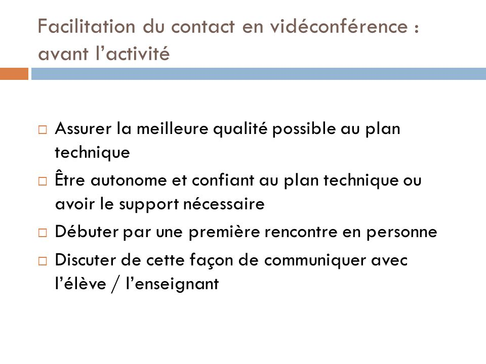 Facilitation du contact en vidéconférence : avant l'activité