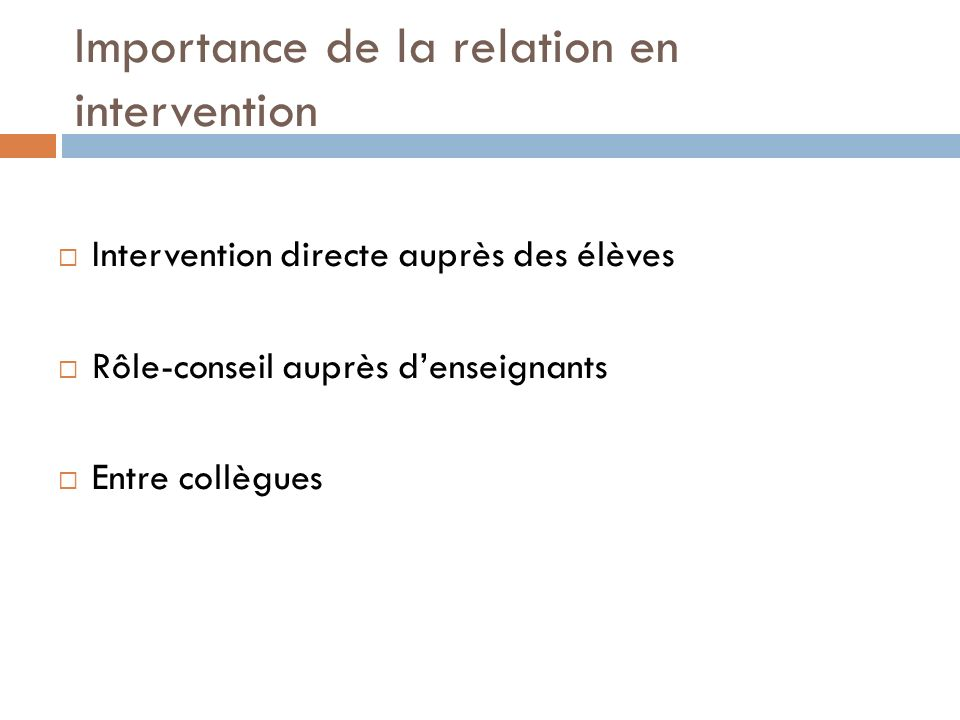 Importance de la relation en intervention