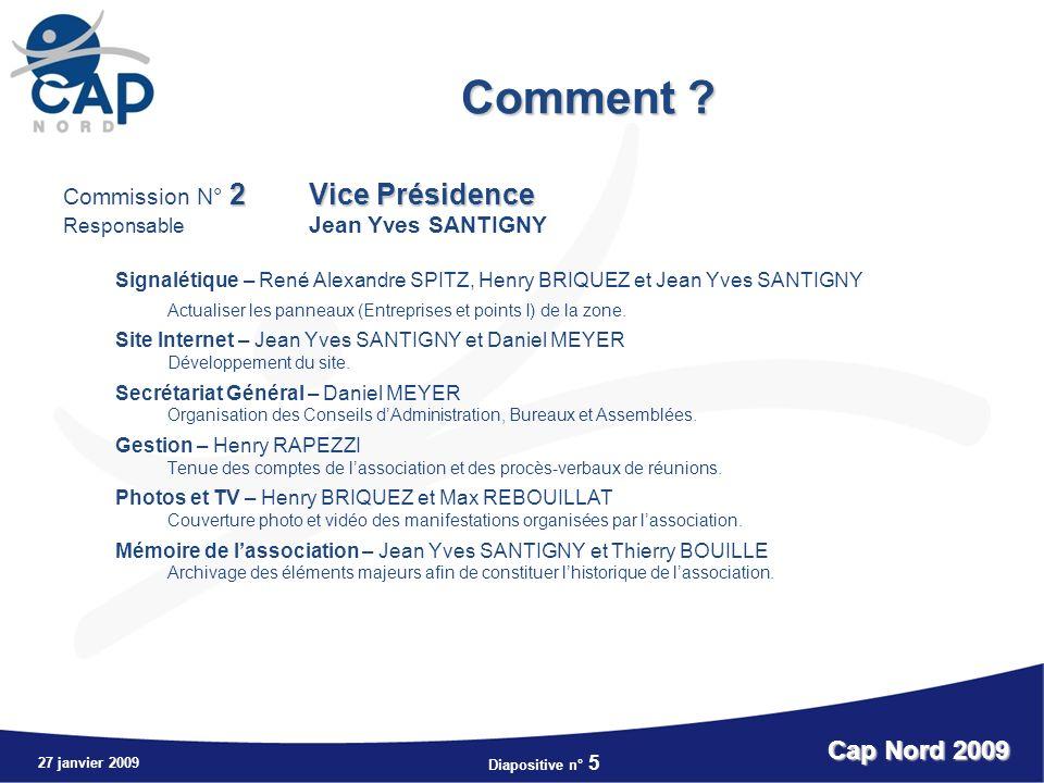 Comment Cap Nord 2009 Commission N° 2 Vice Présidence