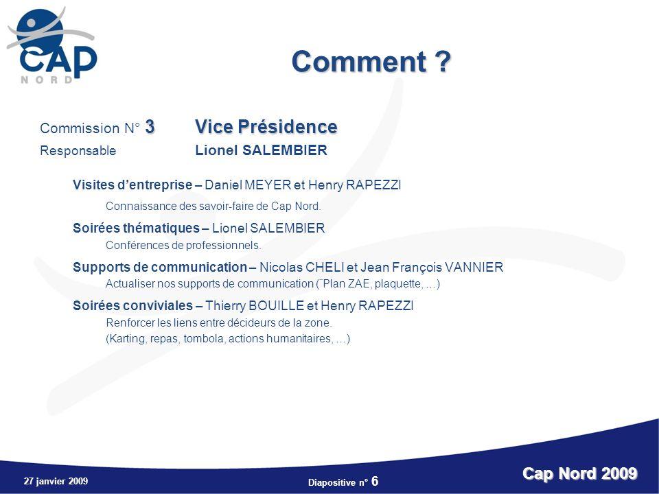 Comment Cap Nord 2009 Commission N° 3 Vice Présidence