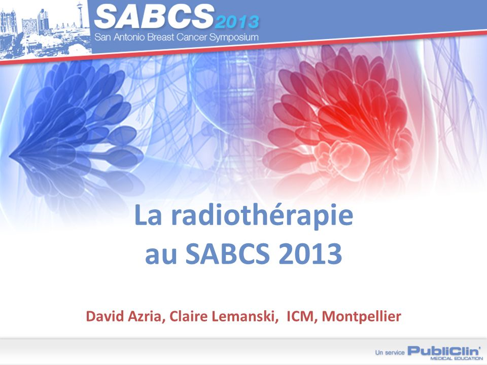 La radiothérapie au SABCS 2013