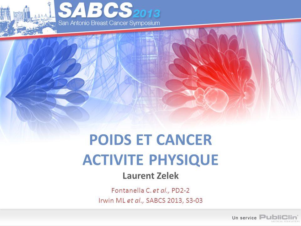 POIDS ET CANCER ACTIVITE PHYSIQUE Laurent Zelek