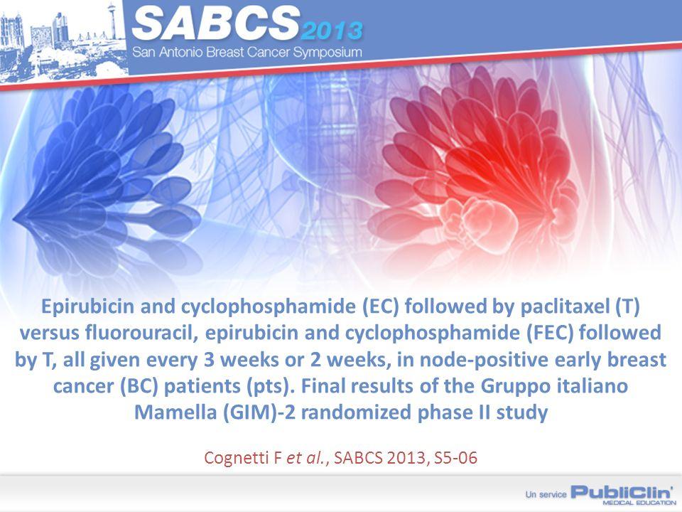 Cognetti F et al., SABCS 2013, S5-06