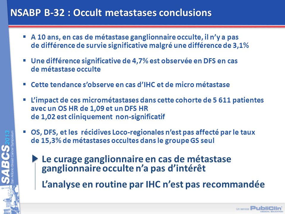NSABP B-32 : Occult metastases conclusions