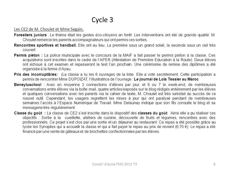 Cycle 3 Les CE2 de M. Choulet et Mme Segain.
