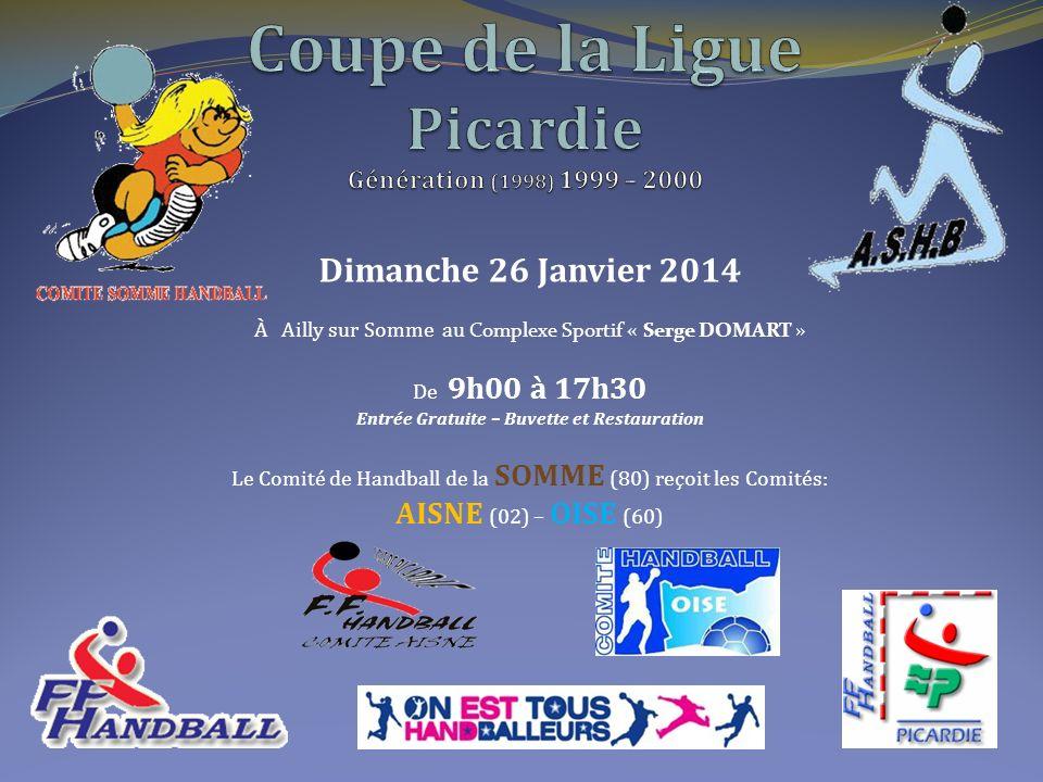 Coupe de la Ligue Picardie Génération (1998) 1999 – 2000