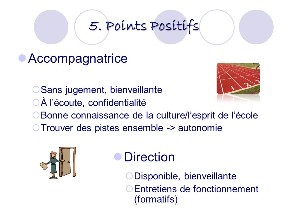 5. Points Positifs Accompagnatrice Direction