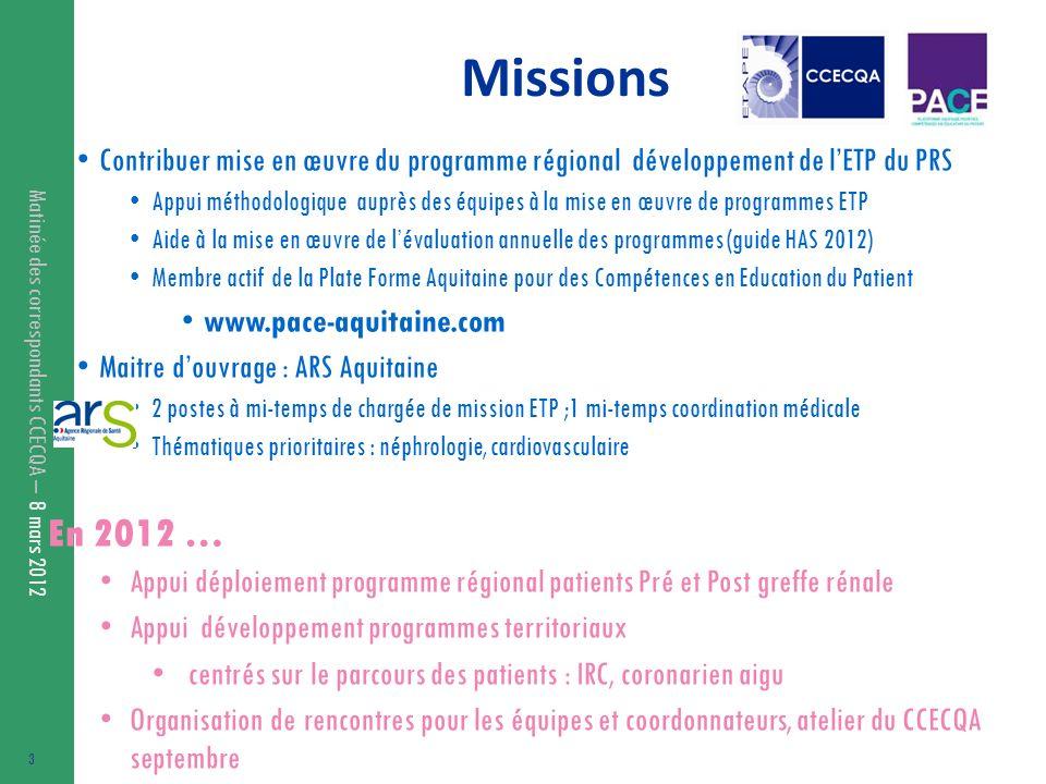 Missions Contribuer mise en œuvre du programme régional développement de l'ETP du PRS.