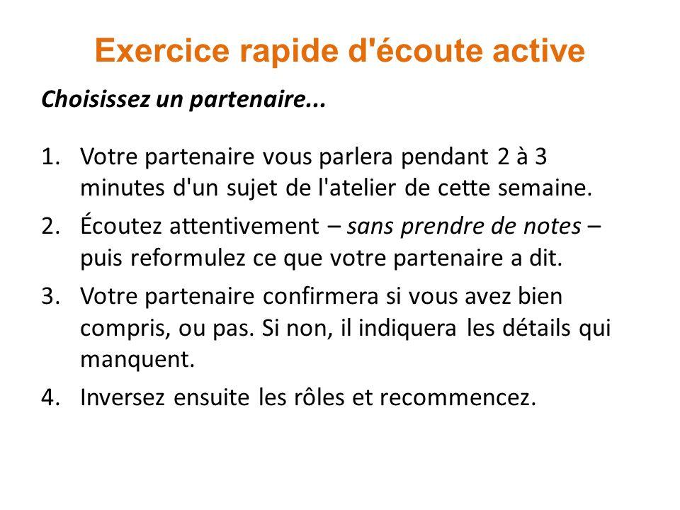 Exercice rapide d écoute active