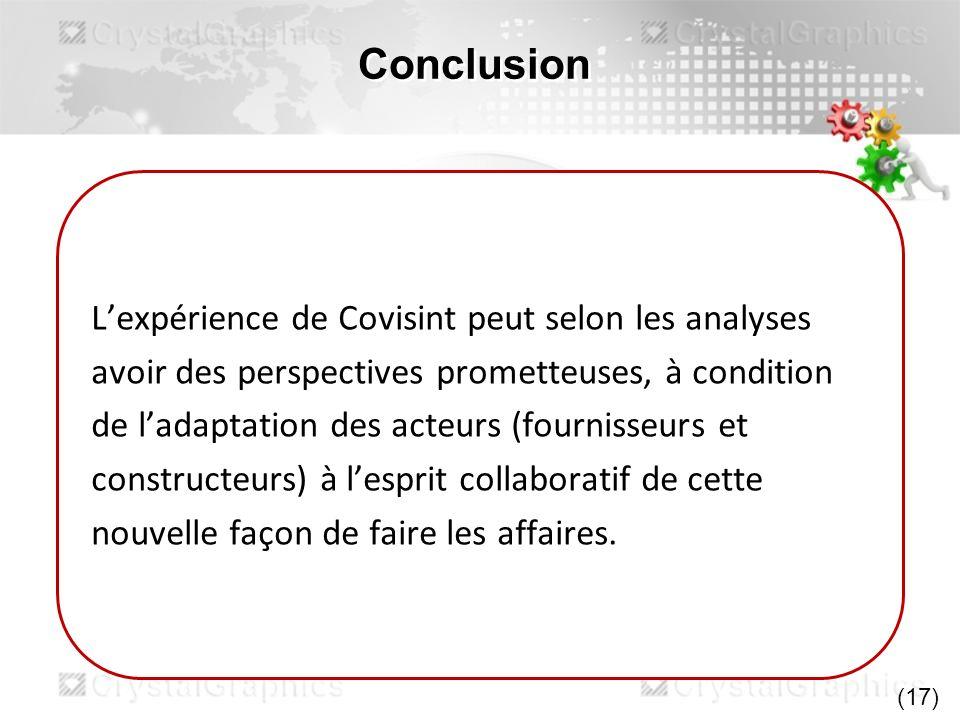 Conclusion L'expérience de Covisint peut selon les analyses
